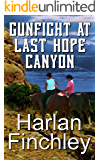 Gunfight at Last Hope Canyon (The Legend of Boot Hill Book 4)