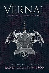 Vernal: A Royal Protector Academy Novel (The Royal Protector Academy Book 1) Kindle Edition