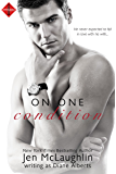 On One Condition (Entangled Ever After)