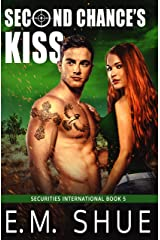 Second Chance's Kiss: Securities International Book 5 Kindle Edition