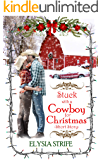 Stuck with a Cowboy for Christmas: A Short and Sweet Holiday Romance