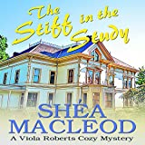 The Stiff in the Study: Viola Roberts Cozy Mysteries, Book 2