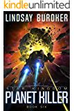 Planet Killer (Star Kingdom Book 6)