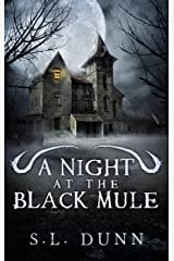 A Night at the Black Mule Kindle Edition