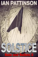 Solstice (Rain and Bullets Book 3) Kindle Edition