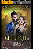 The Sheikh's Bride Bargain (You Can't Turn Down a Sheikh Book 4)