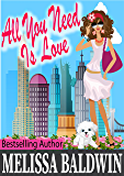 All You Need is Love: a Love in the City romantic comedy (Book 2) (Love in the City Series)