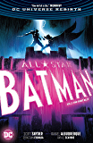 All-Star Batman (2016-2017) Vol. 3: The First Ally (All-Star Batman (2016-))