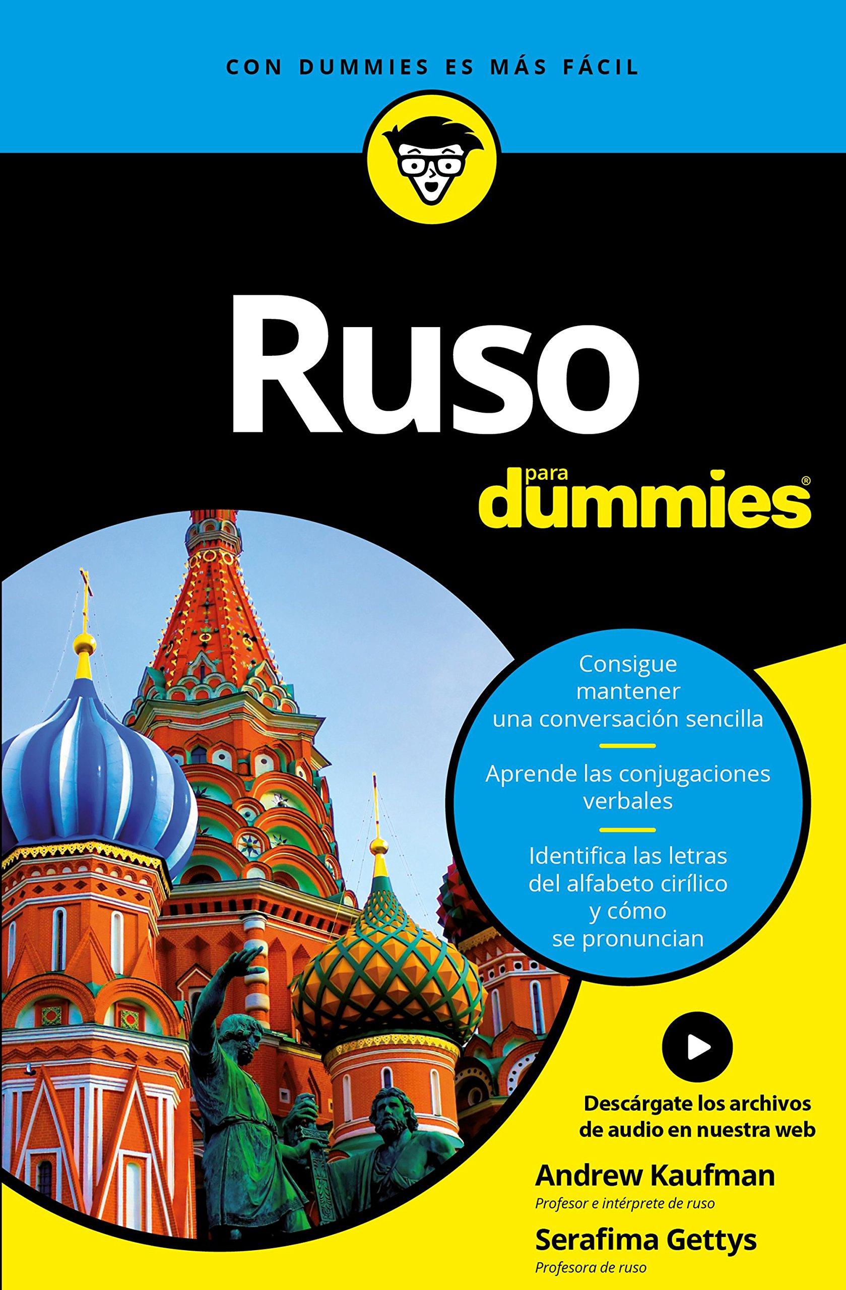 Ruso para Dummies Tapa blanda – 31 ene 2017 Andrew Kaufman Serafima Gettys Adela Padín 8432903299