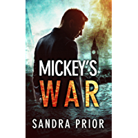 Mickey's War: Is East End's biggest underground criminal networks spiraling out of control? (Book 3 Taylor Family Series) (English Edition)