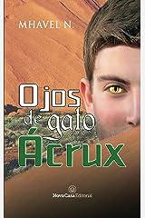 Ojos de gato Ácrux (Spanish Edition) Kindle Edition