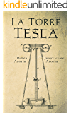 La Torre Tesla (Spanish Edition)