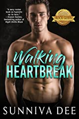 Walking Heartbreak (The Rock Gods Collection Book 1) Kindle Edition