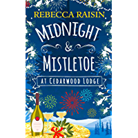 Midnight and Mistletoe at Cedarwood Lodge: Your invite to the most uplifting and romantic party of the year!