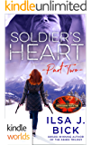 Brotherhood Protectors: Soldier's Heart Part Two (Kindle Worlds Novella)