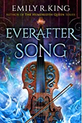 Everafter Song (The Evermore Chronicles Book 3) Kindle Edition