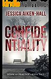 Confidentiality (Scope of Practice Book 2)