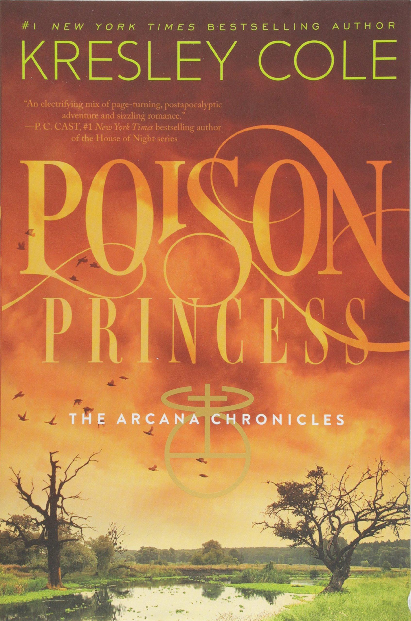 Amazon: Poison Princess (the Arcana Chronicles) (9781442436657):  Kresley Cole: Books