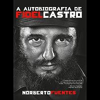 A autobiografia de Fidel Castro