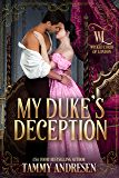 My Duke's Deception (Wicked Lords of London Book 2)
