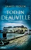 Tod in Deauville: Ein Normandie-Krimi