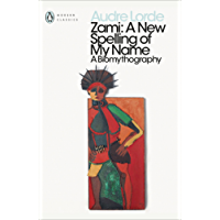 Zami: A New Spelling of my Name (Penguin Modern Classics)