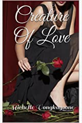 Creature Of Love Kindle Edition