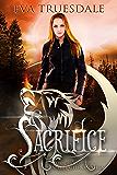 Sacrifice: Book Three of The Shift Chronicles