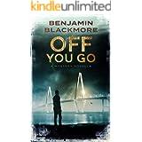 Off You Go: A Mystery Novella