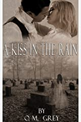 A Kiss in the Rain Kindle Edition