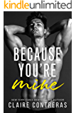 Because You're Mine (English Edition)