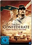 The last Confederate - Kampf um Blut und Ehre (Iron Edition)