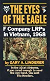 Eyes of the Eagle: F Company LRPs in Vietnam, 1968