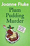 Plum Pudding Murder (Hannah Swensen Mysteries, Book 12): A perfectly cosy mystery for Christmas