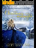 Christmas at Midnight: A Modern Christmas Fairy Tale (Christmas Fairy Tales Book 1)