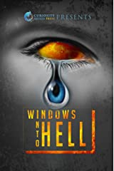 Windows Into Hell Kindle Edition