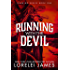 Running With the Devil (The Running Series Book 1)