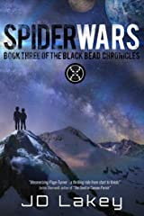 Spider Wars: Book Three of the Black Bead Chronicles Kindle Edition
