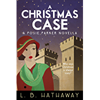 A Christmas Case: A Cozy Historical Murder Mystery (A Posie Parker Novella) (English Edition)