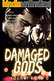Damaged Gods (The Marlowe Men Book 2)