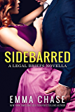 Sidebarred: A Legal Briefs Novella (English Edition)