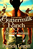 Buttermilk Ranch: (Edizione italiana) (The Hard Riders  Vol. 1)