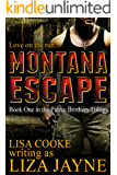 MONTANA ESCAPE (Pierce Brothers Trilogy)