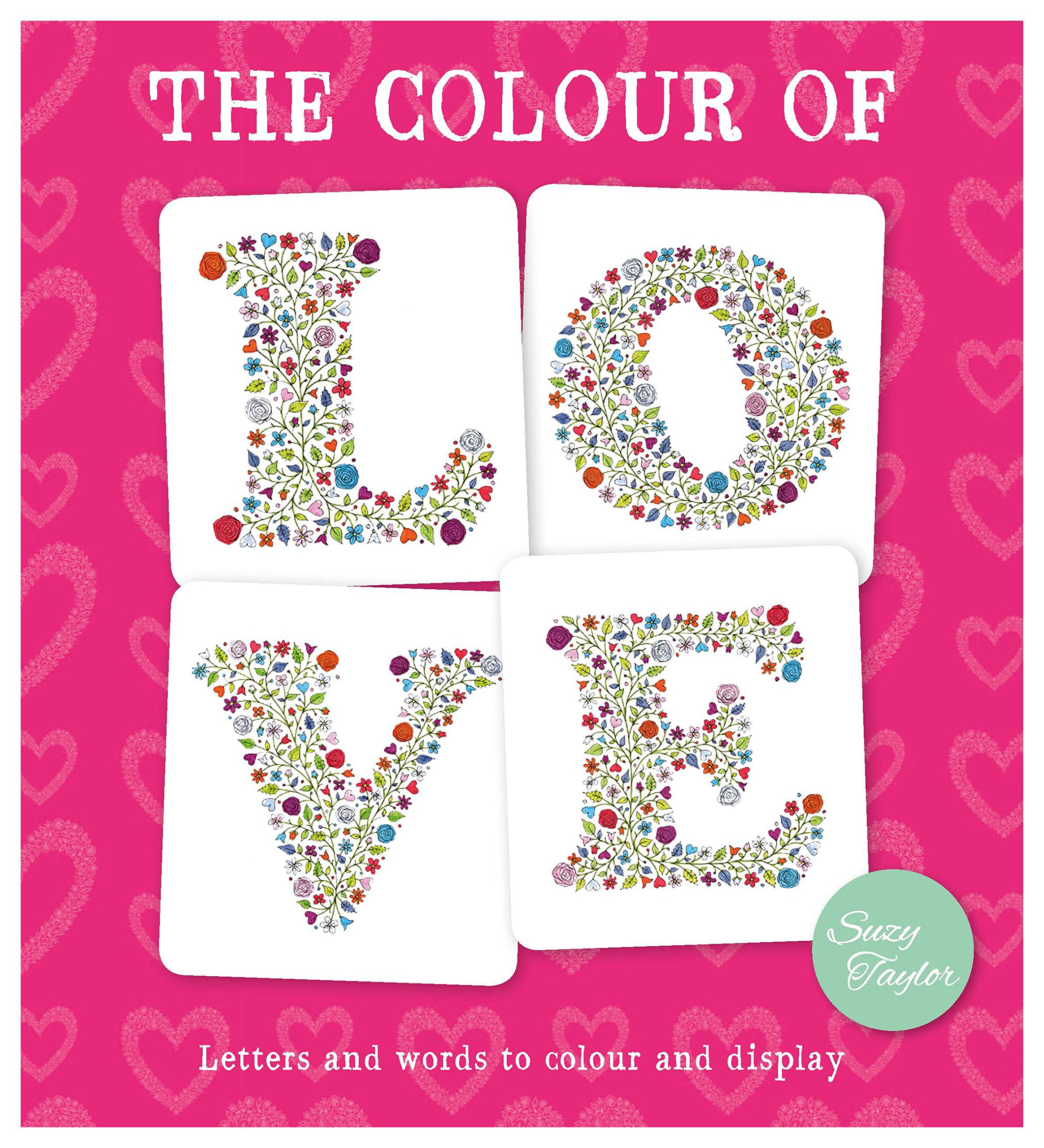 The Color of Love: Letters and words to color and display
