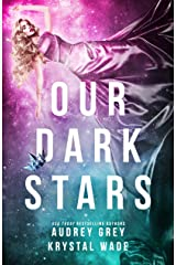 Our Dark Stars Kindle Edition