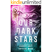 Our Dark Stars (English Edition)