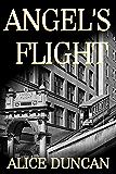 Angel's Flight (Mercy Allcutt Book 2)