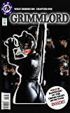 GrimmLord: Fabulous First Issue (Feminine Framed Book 1)