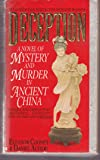 Deception: A Novel of Mystery and Madness in Ancient China