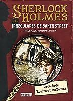 SHERLOCK HOLMES Y Los Irregulares De Baker